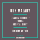 Our Malady - eAudiobook
