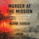 Murder at the Mission - eAudiobook