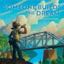 Someone Builds the Dream - eAudiobook