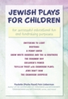 Jewish Plays for Children : For Successful Educational Fun and Fundraising Purposes - eBook