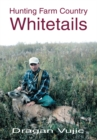 Hunting Farm Country Whitetails - eBook