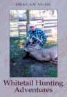 Whitetail Hunting Adventures - eBook