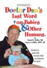 Dr. Dan's Last Word on Babies and Other Humans - eBook