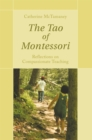 The Tao of Montessori : Reflections on Compassionate Teaching - eBook