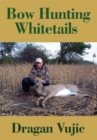 Bow Hunting Whitetails - eBook