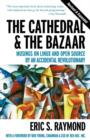 The Cathedral and the Bazaar : Musings on Linux and Open Source by an Accidental Revolutionary - Book
