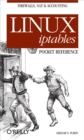 Linux iptables Pocket Reference : Pocket Reference - Book
