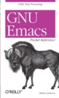 GNU Emacs Pocket Reference : UNIX Text Processing - eBook