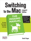 Switching to the Mac: The Missing Manual, Leopard Edition : Leopard Edition - eBook