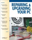 Repairing and Upgrading Your PC - eBook