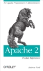Apache 2 Pocket Reference : For Apache Programmers & Administrators - eBook