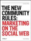 The New Community Rules : Marketing on the Social Web - Book