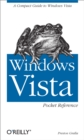 Windows Vista Pocket Reference : A Compact Guide to Windows Vista - eBook