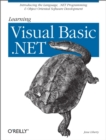 Learning Visual Basic .NET : Introducing the Language, .NET Programming & Object Oriented Software Development - eBook