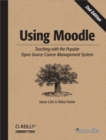 Using Moodle : Teaching with the Popular Open Source Course Management System - eBook