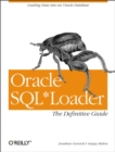 Oracle SQL*Loader: The Definitive Guide : The Definitive Guide - eBook