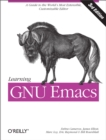 Learning GNU Emacs : A Guide to Unix Text Processing - eBook