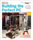 Building the Perfect PC - eBook