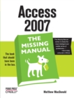 Access 2007: The Missing Manual - Book