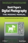 David Pogue's Digital Photography: The Missing Manual : The Missing Manual - eBook