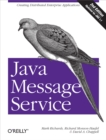 Java Message Service : Creating Distributed Enterprise Applications - eBook