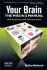 Your Brain: The Missing Manual : The Missing Manual - eBook