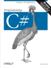 Programming C# : Building .NET Applications with C# - eBook