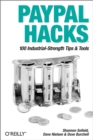 PayPal Hacks : 100 Industrial-Strength Tips & Tools - eBook