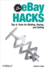 eBay Hacks : Tips & Tools for Bidding, Buying, and Selling - eBook