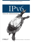 IPv6 Network Administration - eBook