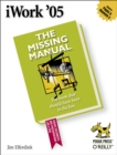 iWork '05: The Missing Manual : The Missing Manual - eBook
