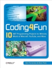 Coding4Fun : 10 .NET Programming Projects for Wiimote, YouTube, World of Warcraft, and More - eBook