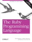 The Ruby Programming Language : Everything You Need to Know - eBook