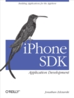iPhone SDK Application Development : Building Applications for the AppStore - eBook