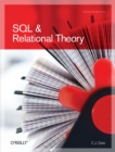 SQL and Relational Theory : How to Write Accurate SQL Code - eBook