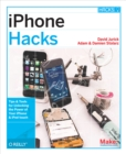 iPhone Hacks : Pushing the iPhone and iPod touch Beyond Their Limits - eBook