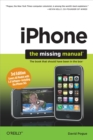 iPhone: The Missing Manual : Covers All Models with 3.0 Software-including the iPhone 3GS - eBook