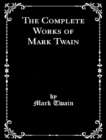 The Complete Works of Mark Twain - eBook