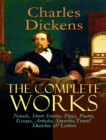 The Complete Works of Charles Dickens - eBook