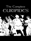 The Complete Works of Euripides - eBook