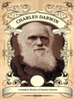 The Complete Works of Charles Darwin - eBook