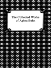 The Complete Works of Aphra Behn - eBook