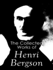 The Complete Works of Henri Bergson - eBook