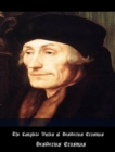 The Complete Works of Desiderius Erasmus - eBook