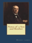 Notes of a Son and Brother - eBook