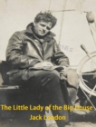 The Little Lady of the Big House - eBook