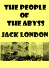 The People of the Abyss - eBook