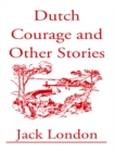 Dutch Courage and Other Stories - eBook
