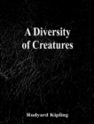 A Diversity of Creatures - eBook
