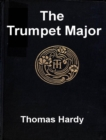 The Trumpet-Major - eBook